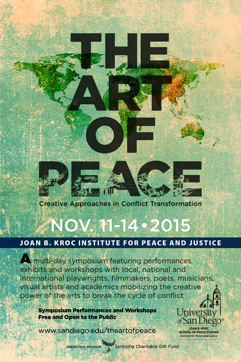 The Art of Peace Conference and Performances at USD ...