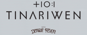 Tinariwen with Dengue Fever