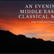 An Evening of Middle Eastern Classical Music