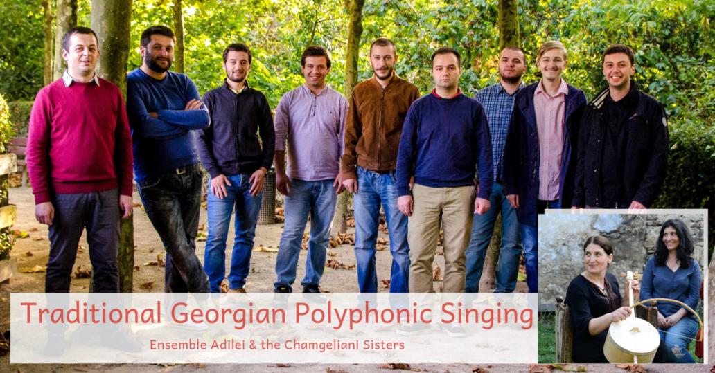 Adilei Georgian Polyphonic Singing